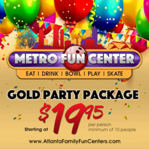 Gold Party Package at Metro Fun Center