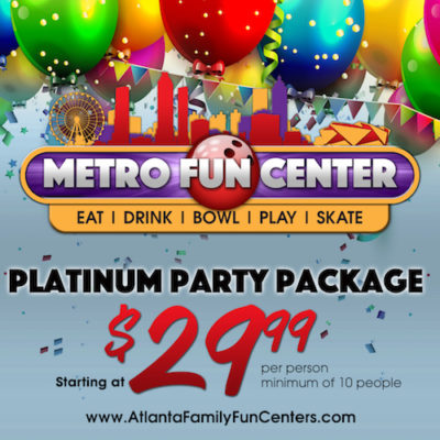 Platinum Party Package at Metro Fun Center