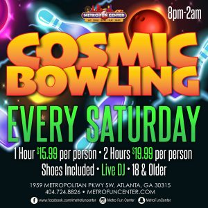 Cosmic Bowling Every Saturday